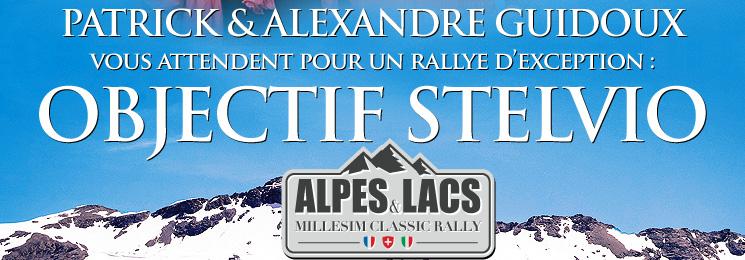ALPES & LACS 2017 - MILLESIM CLASSIC RALLY - OBJECTIF STELVIO - Date limite d'inscription : 30 juin 2017